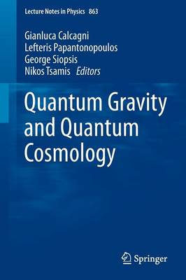 Quantum Gravity and Quantum Cosmology - Lecture Notes in Physics 863 (Paperback)