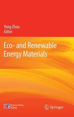 Eco- and Renewable Energy Materials (Hardback)