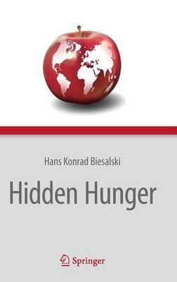 Hidden Hunger (Hardback)