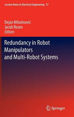 Redundancy in Robot Manipulators and Multi-Robot Systems - Lecture Notes in Electrical Engineering 57 (Hardback)