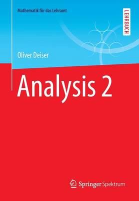Analysis 2 - Mathematik F R Das Lehramt (Paperback)