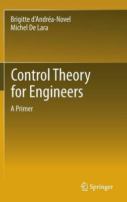 Control Theory for Engineers: A Primer (Hardback)