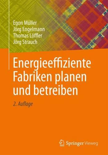 Energieeffiziente Fabriken planen und betreiben (Hardback)
