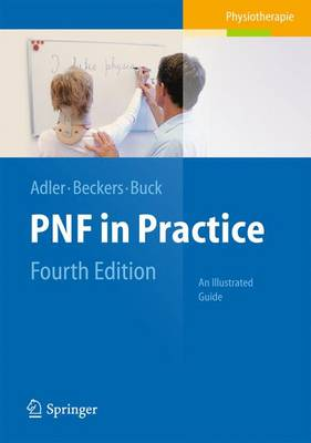 PNF in Practice: An Illustrated Guide (Paperback)