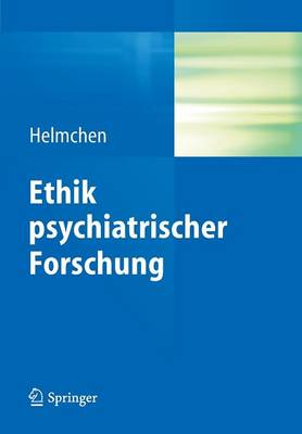 Ethik Psychiatrischer Forschung (Paperback)