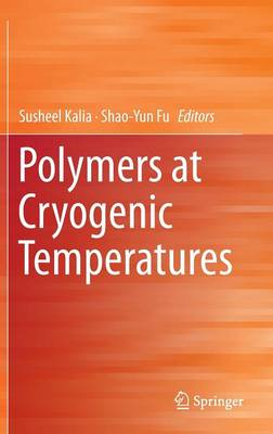 Polymers at Cryogenic Temperatures (Hardback)