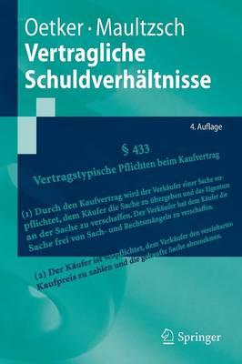 Vertragliche Schuldverh ltnisse - Springer-Lehrbuch (Paperback)