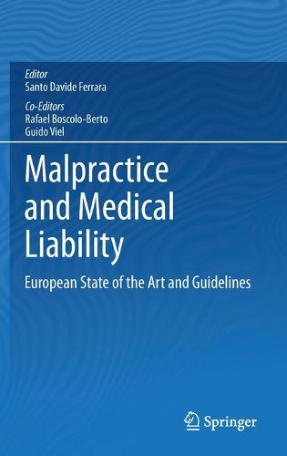 Malpractice and Medical Liability: European State of the Art and Guidelines (Hardback)