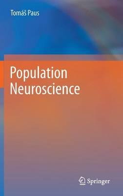 Population Neuroscience (Hardback)