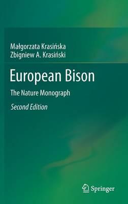 European Bison: The Nature Monograph (Hardback)