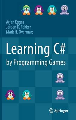 Learning C# by Programming Games (Hardback)
