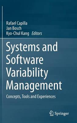 Systems and Software Variability Management: Concepts, Tools and Experiences (Hardback)