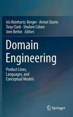 Domain Engineering: Product Lines, Languages, and Conceptual Models (Hardback)
