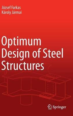 Optimum Design of Steel Structures (Hardback)