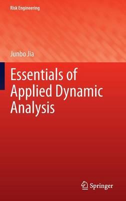 Essentials of Applied Dynamic Analysis - Risk Engineering (Hardback)