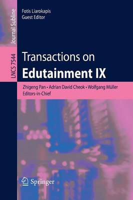 Transactions on Edutainment IX - Lecture Notes in Computer Science 7544 (Paperback)