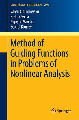 Method of Guiding Functions in Problems of Nonlinear Analysis - Lecture Notes in Mathematics 2076 (Paperback)