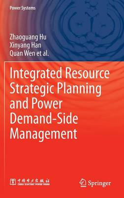 Integrated Resource Strategic Planning and Power Demand-Side Management - Power Systems (Hardback)