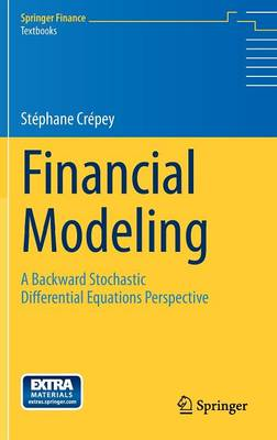 Financial Modeling: A Backward Stochastic Differential Equations Perspective - Springer Finance