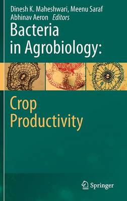 Bacteria in Agrobiology: Crop Productivity (Hardback)