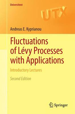 Fluctuations of Levy Processes with Applications: Introductory Lectures - Universitext (Paperback)