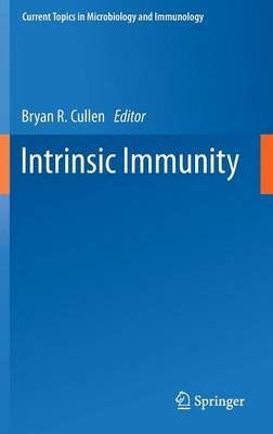 Intrinsic Immunity - Current Topics in Microbiology and Immunology 371 (Hardback)