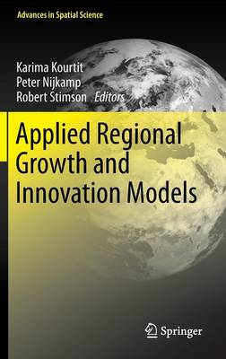Applied Regional Growth and Innovation Models - Advances in Spatial Science (Hardback)