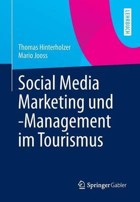 Social Media Marketing Und -Management Im Tourismus (Paperback)