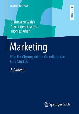 Marketing: Eine Einf hrung Auf Der Grundlage Von Case Studies - Springer-Lehrbuch (Paperback)