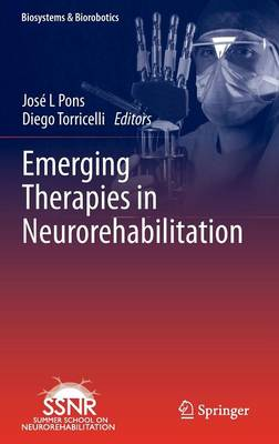 Emerging Therapies in Neurorehabilitation - Biosystems & Biorobotics 4 (Hardback)