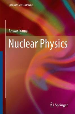 Nuclear Physics - Graduate Texts in Physics (Hardback)
