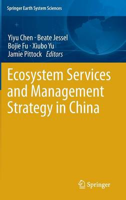 Ecosystem Services and Management Strategy in China - Springer Earth System Sciences (Hardback)