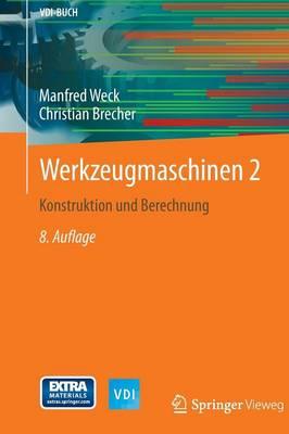 Werkzeugmaschinen 2: Konstruktion Und Berechnung - VDI-Buch