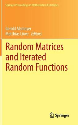Random Matrices and Iterated Random Functions: Munster, October 2011 - Springer Proceedings in Mathematics & Statistics 53 (Hardback)