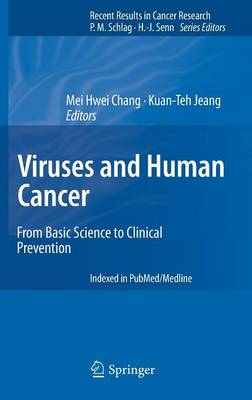 Viruses and Human Cancer: From Basic Science to Clinical Prevention - Recent Results in Cancer Research 193 (Hardback)