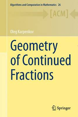 Geometry of Continued Fractions - Algorithms and Computation in Mathematics 26 (Hardback)