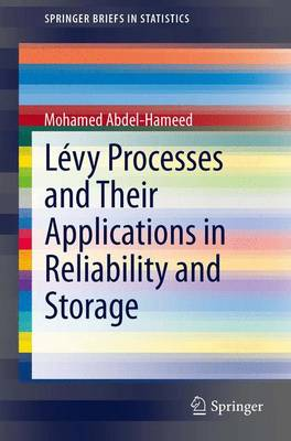 Levy Processes and Their Applications in Reliability and Storage - SpringerBriefs in Statistics (Paperback)
