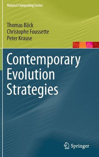 Contemporary Evolution Strategies - Natural Computing Series (Hardback)