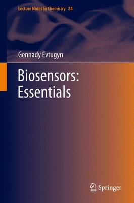 Biosensors: Essentials - Lecture Notes in Chemistry 84 (Hardback)