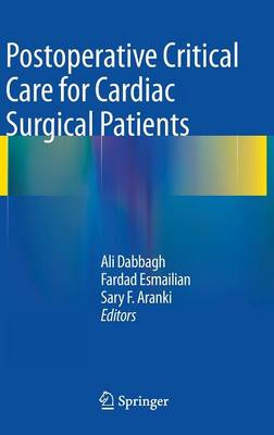 Postoperative Critical Care for Cardiac Surgical Patients (Hardback)