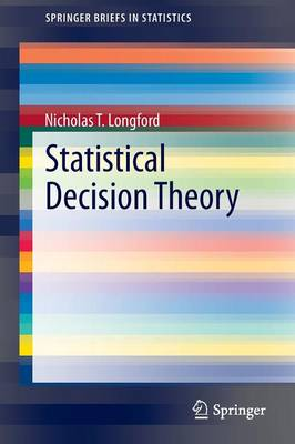 Statistical Decision Theory - SpringerBriefs in Statistics (Paperback)
