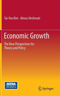 Economic Growth: The New Perspectives for Theory and Policy (Hardback)