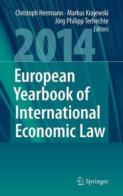 European Yearbook of International Economic Law 2014 - European Yearbook of International Economic Law (Hardback)