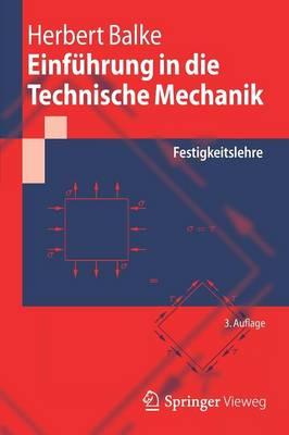 Einfuhrung in Die Technische Mechanik: Festigkeitslehre - Springer-Lehrbuch (Paperback)