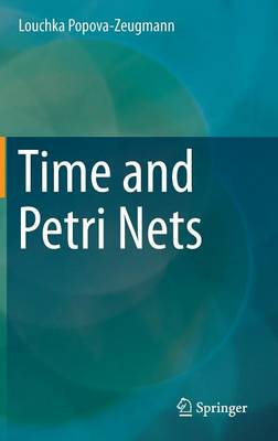 Time and Petri Nets (Hardback)