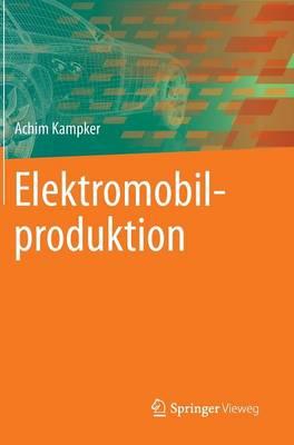 Elektromobilproduktion (Hardback)