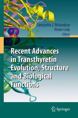 Recent Advances in Transthyretin Evolution, Structure and Biological Functions (Paperback)