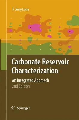 Carbonate Reservoir Characterization: An Integrated Approach (Paperback)