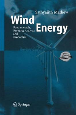 Wind Energy: Fundamentals, Resource Analysis and Economics (Paperback)