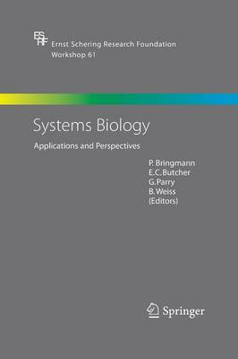Systems Biology: Applications and Perspectives - Ernst Schering Foundation Symposium Proceedings 61 (Paperback)